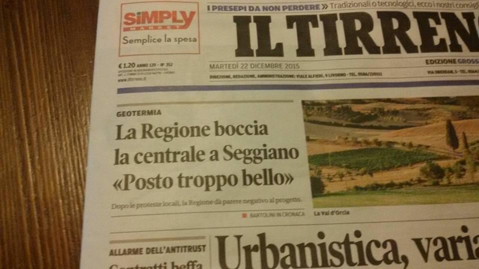 """La pagine de """"Il Tirreno"""" che annuncia la bocciatura dell'Impianto geotermico """"Seggiano"""""""
